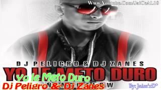 """Yo le Meto Duro """"Ñengo Flow"""" - Dj Peligro &' Dj Zanes (La Resurreccion del Mixtape)"""