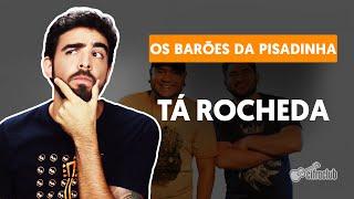 Videoaula APRENDA A TOCAR TÁ ROCHEDA DA BANDA OS BARÕES DA PISADINHA