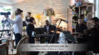 Tema filme A Bela e a Fera Acusticcus