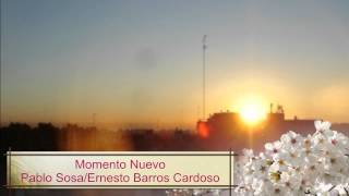 Momento Nuevo - Pablo Sosa / Ernesto Barros Cardoso