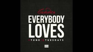 Everybody Loves (Cover) - Candice (@CandiceRNB)