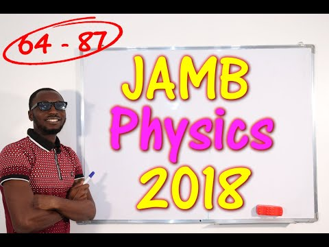 JAMB CBT Physics 2018 Past Questions 64 - 87