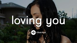 """Loving You"" - Love R&B Beat/Rap Instrumental 