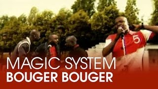 Magic System - Bouger bouger feat. Mokobé [CLIP OFFICIEL] width=