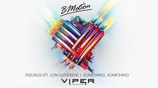 BMotion - Something, Something
