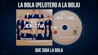 La Adictiva-Pelotero A La Bola Video Lyric