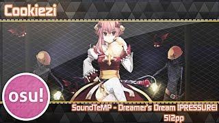 osu! Cookiezi| SoundTeMP - Dreamer's Dream [PRESSURE] | Live Spectate | 512pp