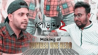 Making of Number One Hero | Siam | Pujja | Raihan Rafi | Jaaz Multimedia Film 2018 width=