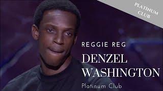 Reggie Reg - Denzel Washington - Bad Boys Of Comedy