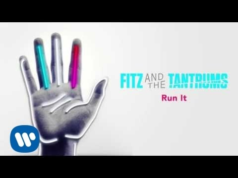 fitz-and-the-tantrums-run-it-official-audio-fitz-and-the-tantrums