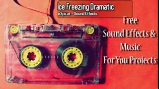 Ice Freezing Dramatic - Sound Effect - 2017