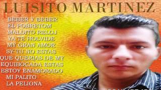 NADIE SABE LO QUE TIENE ASTA QUE LO PIERDE Luisito Martinez es el mejor tema popular del 2015