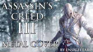 Assassin's Creed 3 Theme (Metal Cover)