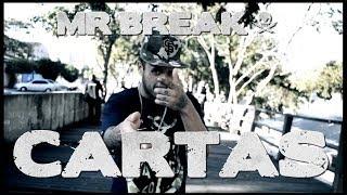 Mr Break - Cartas (Video Oficial)