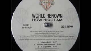 World Renown - How Nice I Am (Instrumental)