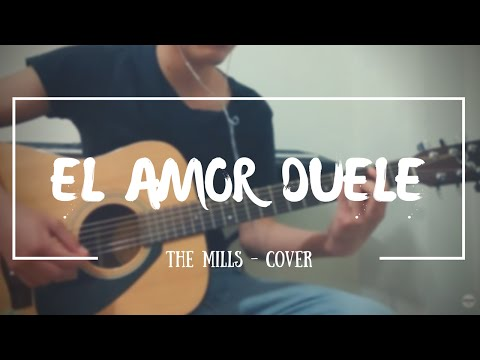 the-mills-el-amor-duele-cover-other-way
