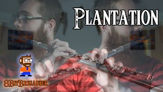 Plantation - Cave Story [8BitBrigadier Cover]