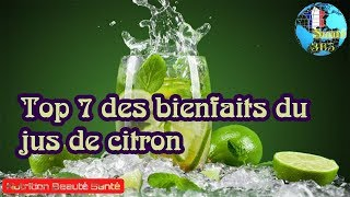 Top 7 des bienfaits du jus de citron Nutrition Beauté Santé