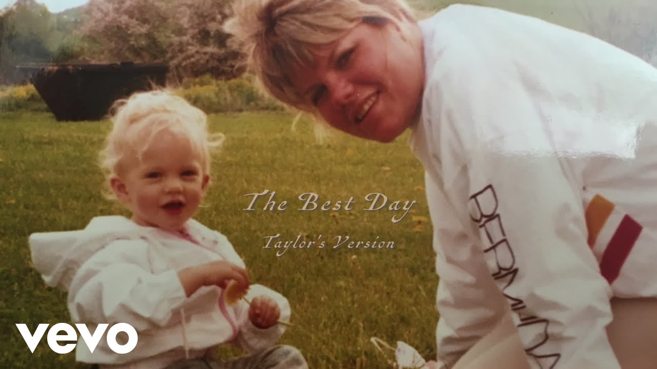 The Best Day (Taylor's Version) - Taylor Swift