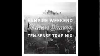 Vampire Weekend - Diane Young (JAKOB D!MES TRAP MIX)