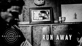 RadioBlack - Run Away (Official Video) Featuring Taylor Hawkins of The Foo Fighters