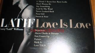 "Corey ""Latif"" Williams ft. Ryan Leslie ""U Think U Know"" (Main Version)"