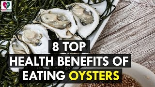 8 Top Health Benefits of Eating Oysters - health sutra