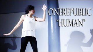 Astrid Alonzo and Karina Mejia present: OneRepublic 'Human' Nicole Romero Choreography