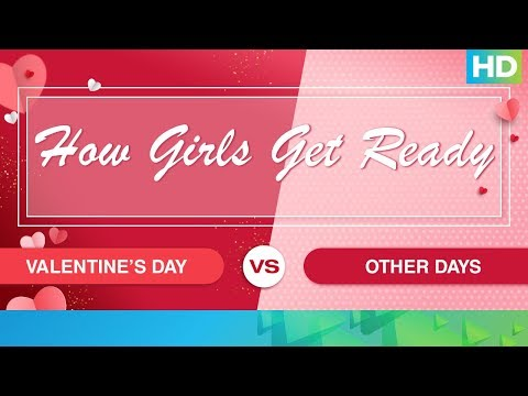 Girl's Getting Ready - Do's & Don'ts On Valentine's Day | Eros Now