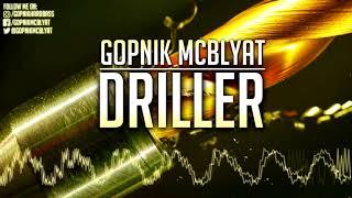 Gopnik McBlyat - Driller
