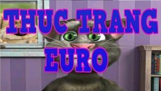 Nhạc Chế - Thức Trắng Euro - Talking Tom Cover