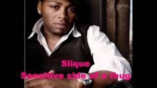 Slique - Sensitive side of a thug