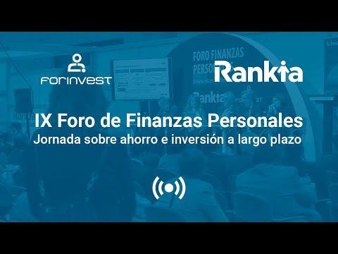 El martes 5 tuvo lugar la primera jornada del IX Foro de Finanzas Personales organizado por Rankia en Forinvest 2019. Una jornada con conferencias centradas en el ahorro y la inversión a largo plazo.
