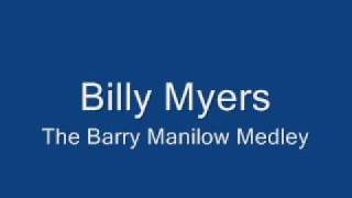 Billy Myers   The Barry Manilow Medley