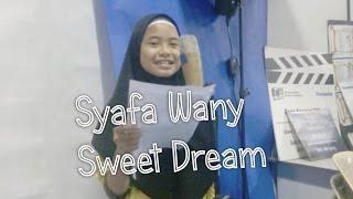 Syafa Wany - Sweet Dream (Malay Version) #WazuLirik