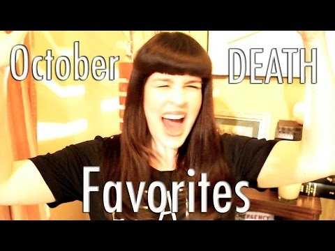October (DEATH) Favorites