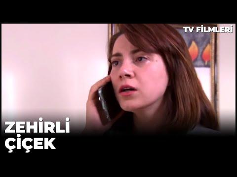 Zehirli Çiçek - Kanal 7 TV Filmi