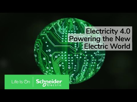 Electricity 4.0: Powering the New Electric World | Schneider Electric