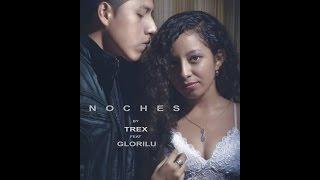 TREX - NOCHES (Video Oficial)