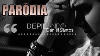 DEPILANDO    ♫ Paródia de Te Esperando - Luan Santana
