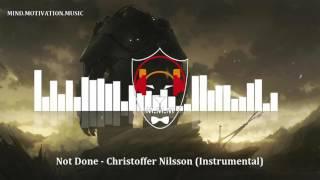 Not Done -  Christoffer Nilsson  [Instrumental]
