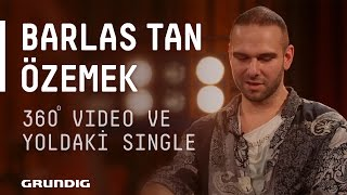 Barlas Tan Özemek @Akustikhane - 360 Video ve Yoldaki Single #Akustikhane #sesiniaç