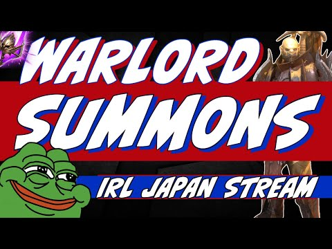 Warlord summons! IRL sample Tokyo stream at the end. Raid Shadow Legends