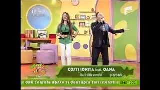 COSTI IONITA & OANNA - ASA-I VIATA OMULUI (ANTENA 1)