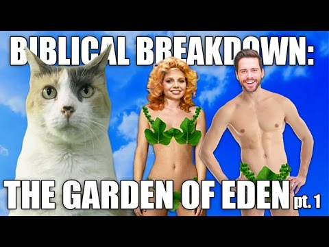 Biblical Breakdown : THE GARDEN OF EDEN!