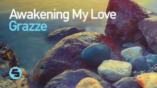 GRAZZE - Awakening My Love (TEASER)