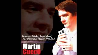 Cachetada - Pablo Ruiz (cover La Barra) interpreta Martín Cucco