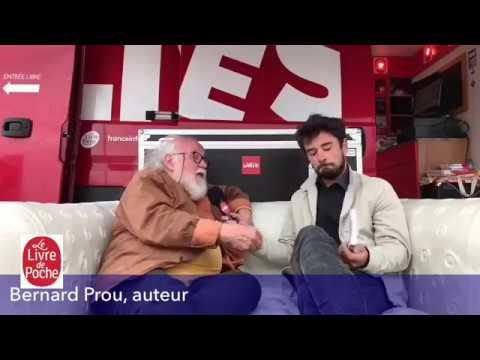 Vidéo de Bernard Prou