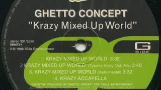 Ghetto Concept, Angel Duss - Krazy Mixed Up World (Tyson's Censored Krazy Club Mix)