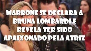 Marrone se declara a Bruna Lombardi e revela ter sido apaixonado pela atriz